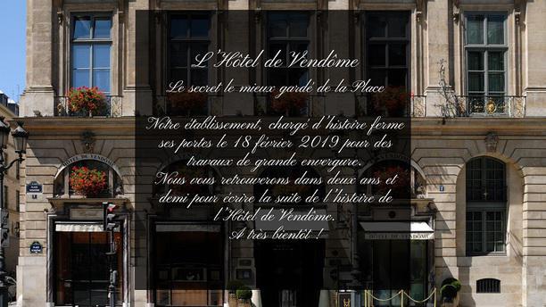 1 Place Vendôme - Hôtel de Vendôme Annonce fermeture travaux